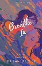 Breathe In (GirlxGirl-BDSM) by Kailaniarcher