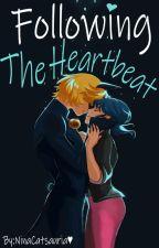 Following The Heartbeat by NinaCatsauria
