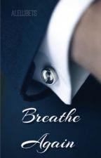 Breathe again by Alelubets