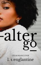ALTER EGO by _englantine