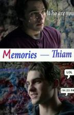 Memories - Thiam by Wicked_Froy