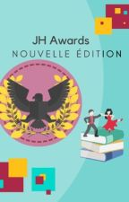 Concours JH Awards - Nouvelle édition  by JH_Awards