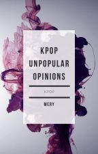 unpopular opinions    kpop by _Twixxer_