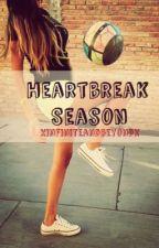 Heartbreak Season by xinfiniteandbeyondx
