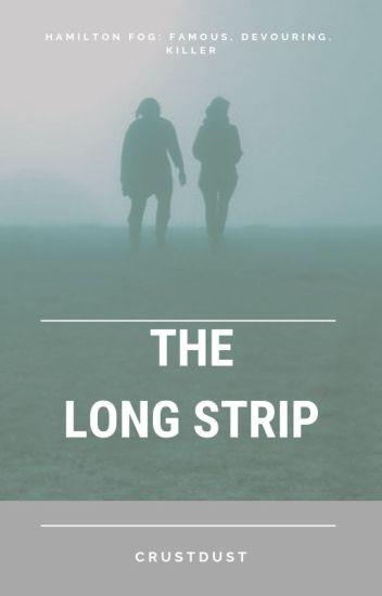 The Long Strip. Hamilton.