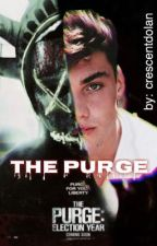 THE PURGE ↠ G.D by crescentdolanss