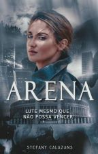Arena  by StefanyCalazans