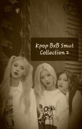 Kpop BxB Smut Collection #2 by Jessedevilheart