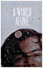 A world alone // larry au  | ✓ by finkykinky