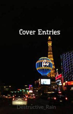 Cover Entries by Destructive_Rain