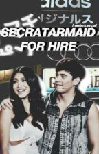 SecretarMaid For Hire! [JaDine] by freelancergal