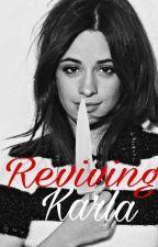 Reviving Karla (Killing Camila #2)  by chica_camren