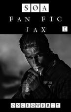 Sons of Anarchy - Fan Fic Jax by OnceQwerty