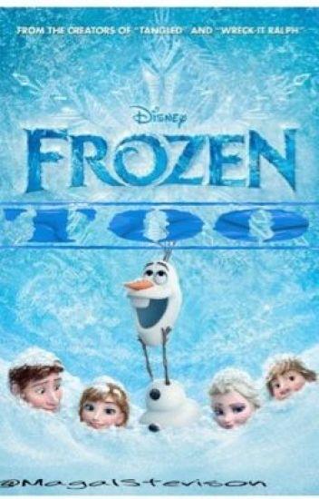 Frozen Too