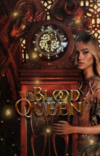 The Blood Queen • The Magicians
