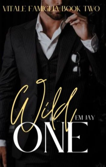 Wild One ✓ (Vitale Famiglia #2)