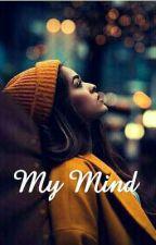 My Mind by SabrinaMel7