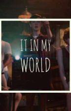 💫It in My World💫 by RiverdalesStrangeLos