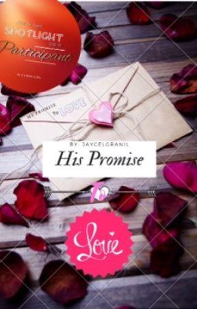 His Promise To Love ☙[sʜᴏʀᴛ sᴛᴏʀʏ]❥❧ by Queenly_JD