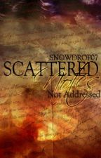 Scattered Notes Not Addressed by Snowdrop07