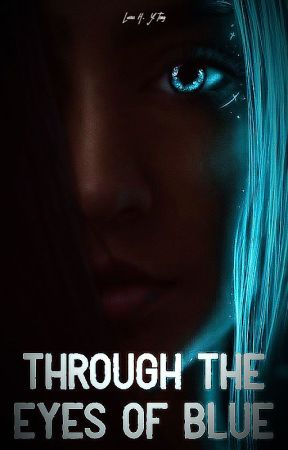 Through the Eyes of Blue by Edgeofdoom