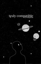 truly compatible [dramione] ✔ by themuskstusks