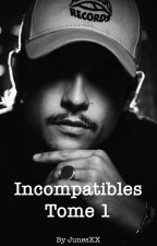 Incompatibles  by JunesXX