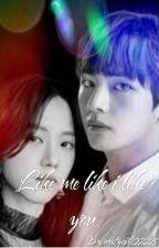 Like me like i like you || VSOO kim Taehyung X Kim Jisoo by detectivemg