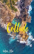 COLLIDE by Penenpencil