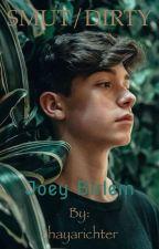 Joey Birlem *SMUT/DIRTY* by chayarichter
