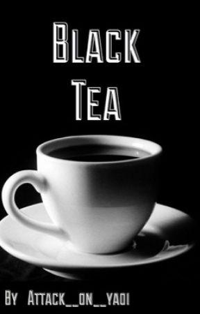 Black Tea (Ereri) ☕️ ! ⚠️depression/ schizophrenia ⚠️ by attack__on__yaoi