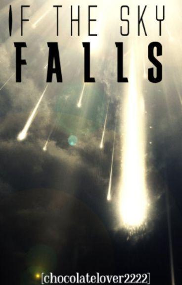 If the Sky Falls ➳ Hal Mason