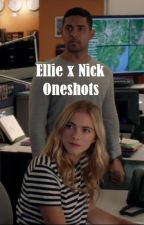 Ellie x Nick Oneshots by Acquiecse