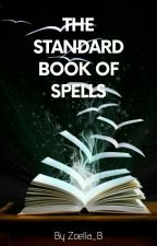 The Standard Book of Spells by Zoella_B