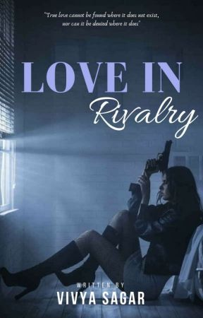Love In Rivalry by Vivya_14