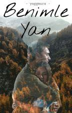 Benimle Yan | NefTah  by yaggmurx