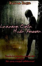 Lakaran Cinta Huda Ameera by RosmaRosse83