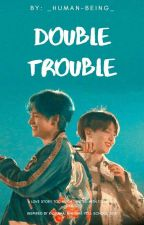 Double Trouble by _golden-jungkook_