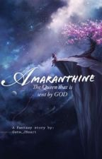 AMARANTHINE by Cute_JHeart