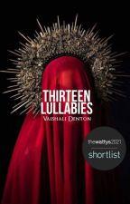 Thirteen Lullabies by ancientsongs