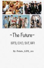 Vampires-The Future (BTS/EXO/SEVENTEEN/BP FF) by Potato_LIFE_101