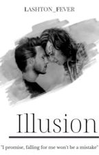 Illusion - L.S by lashton_fever
