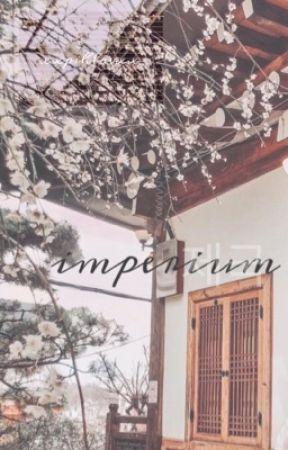 Imperium || kpop au || by xxpihlavxx