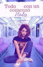 Todo comenzo con un hola | Niall horan (Sin editar) by knomy13