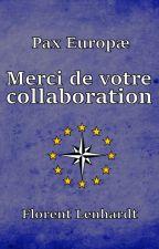 [Pax Europæ] - Merci de votre collaboration by PaxEuropae