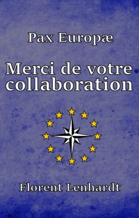 [Pax Europæ] - Merci de votre collaboration by PaxEuropae