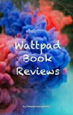 Wattpad Book Reviews (On Hold) by Cheesecakeisyummy