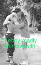 The boy who i madly fell in love with by nkrising
