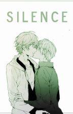 SILENCE (yaoi) by Nano07