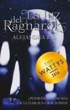 La luz del Ragnarok (El círculo de las caballeras I) by AlexZenk